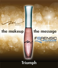 Triump - The Makeup, The Message Lipgloss by Forensic Healthcare